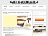 Table basse relevable : guide d'achat, astuces et bons plans