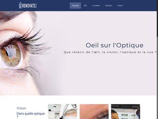 Que retenir de l'œil, la vision, l'optique et la vue ?