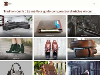 Tradition cuir : le meilleur guide comparateur d'articles en cuir