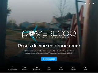 Powerloop - Drone FPV, Prises de vue en immersion