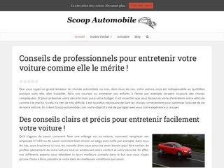 Scoop Automobile, Conseils et astuces pour un meilleur entretien de votre voiture